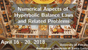 Conference on Numerical Aspects of Hyperbolic Balance Laws and Related Problems